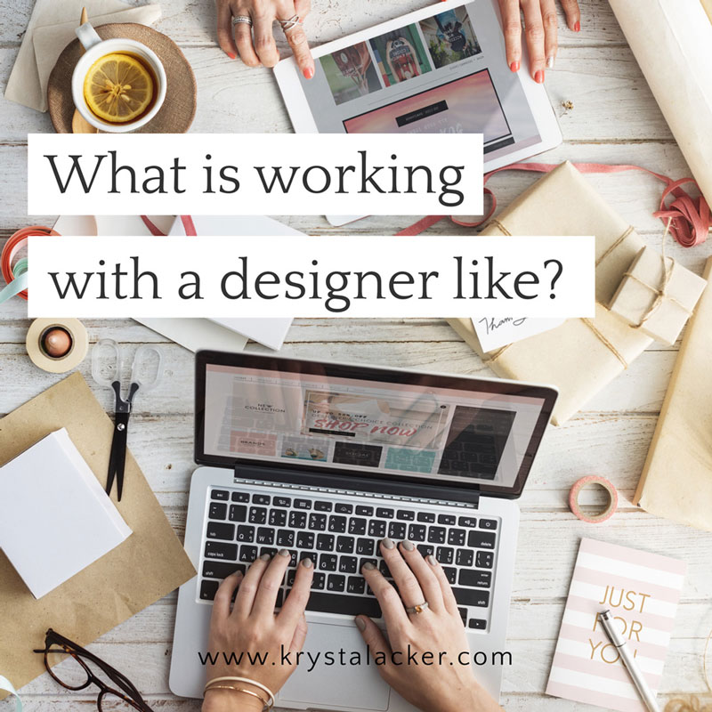What Is Working With A Designer Like?