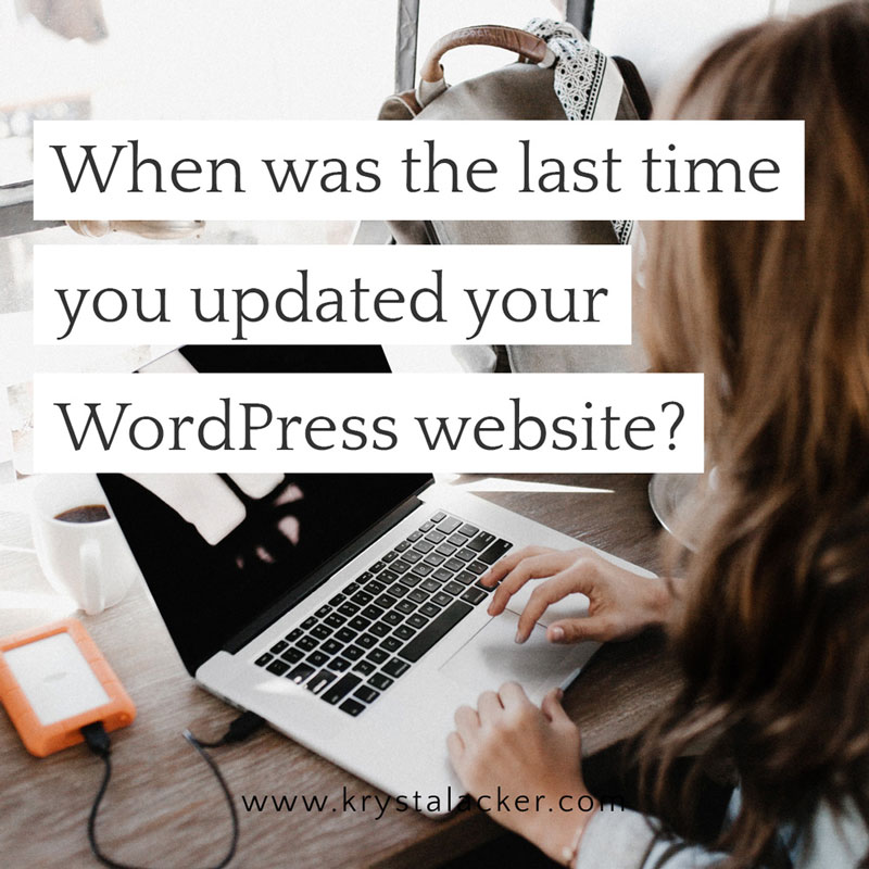 When was the last time you updated your WordPress website?